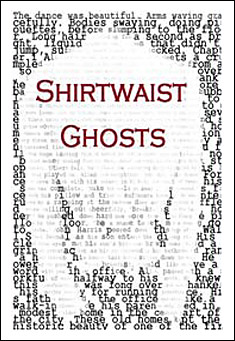 Shirtwaist Ghosts