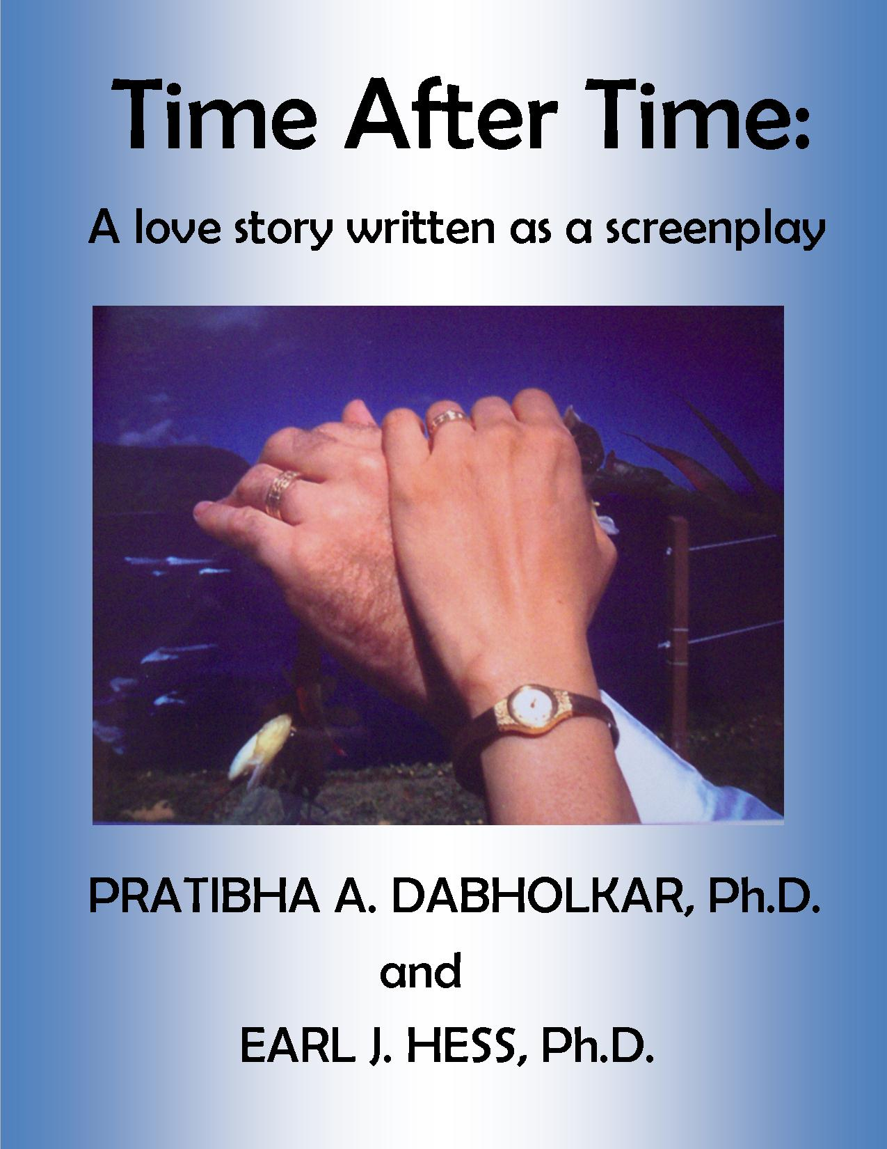 Time After Time: A love story written as a screenplay