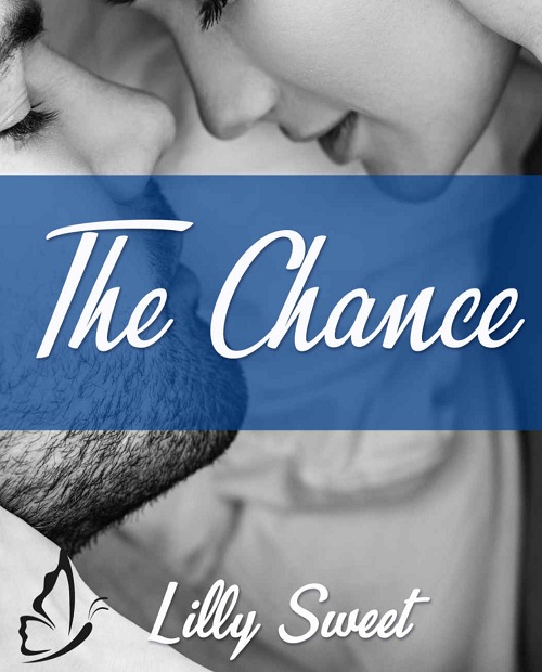 The Chance – Lilly Sweet (2019)