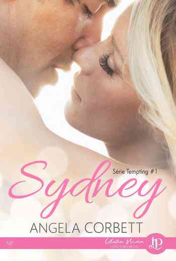 Tempting, Tome 1 : Sydney