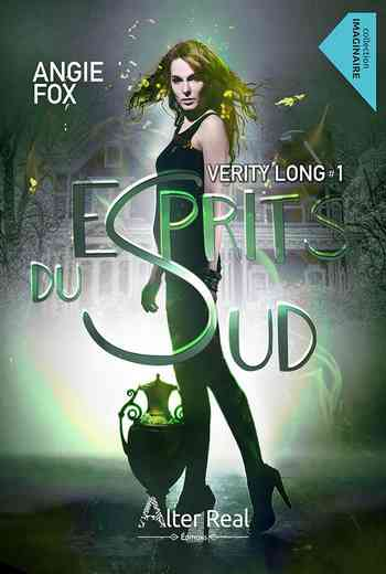 Verity Long, Tome 1 : Esprits du Sud