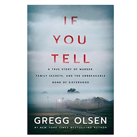If You Tell by Gregg Olsen