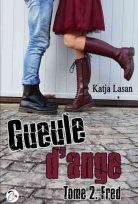 Gueule d'ange, Tome 2 : Fred