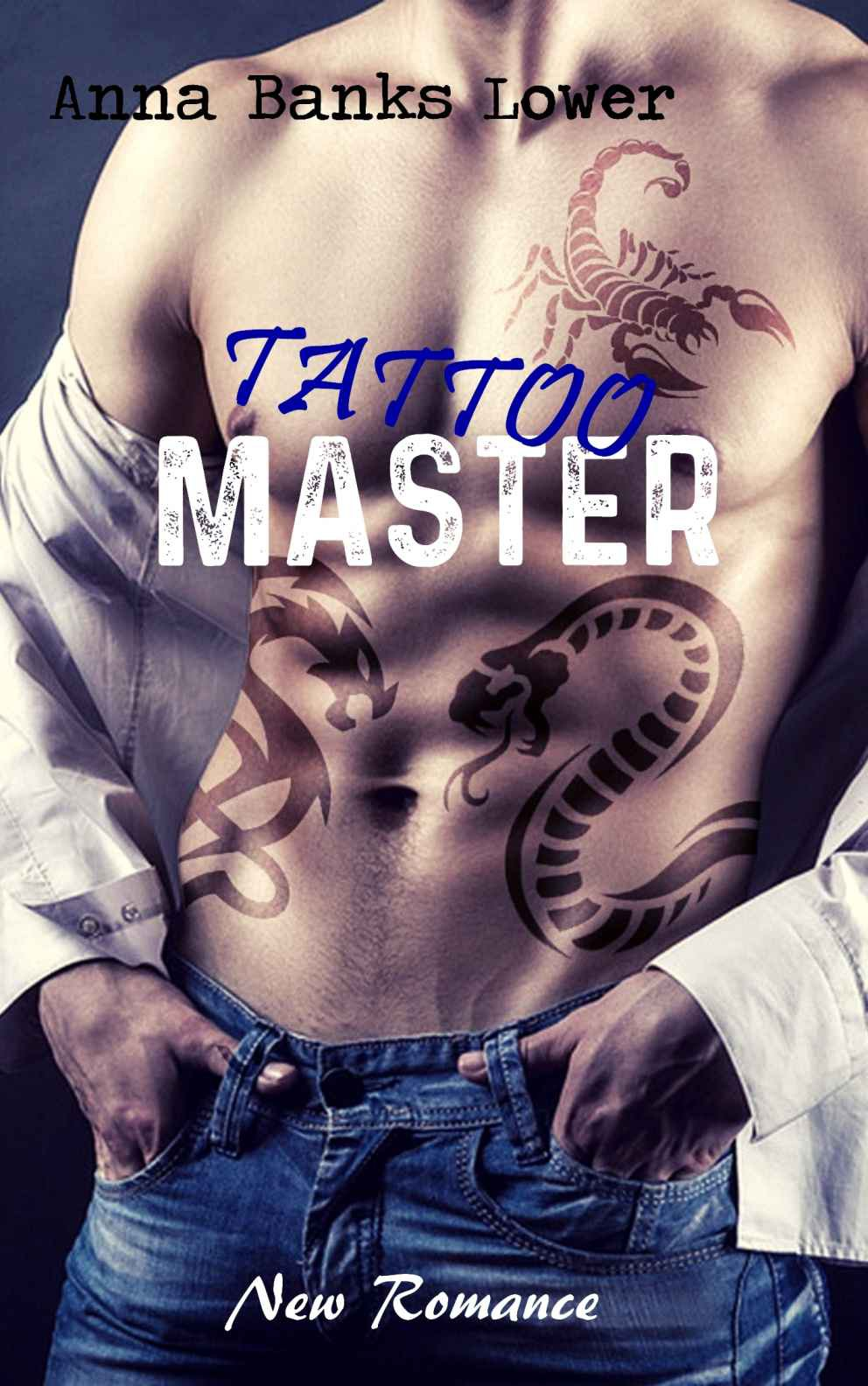 Tattoo Master, Tome 1 Anna Banks Lower 2020