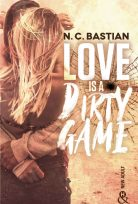 Love Is A Dirty Game N. C. Bastian 2020