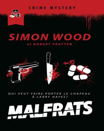Malfrats – Simon Wood, Robert Pratton