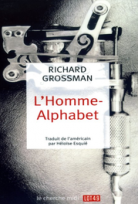 L'Homme-Alphabet de Richard Grossman