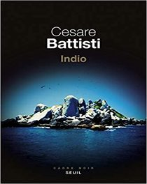 Indio de Cesare Battisti (2020)