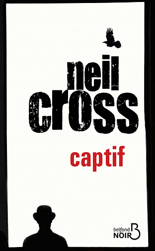 Captif de Neil Cross